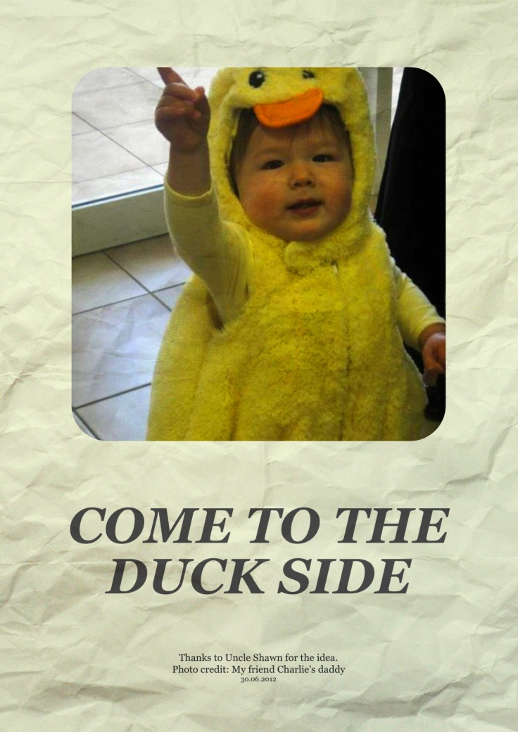 Come to the Duck Side poster
